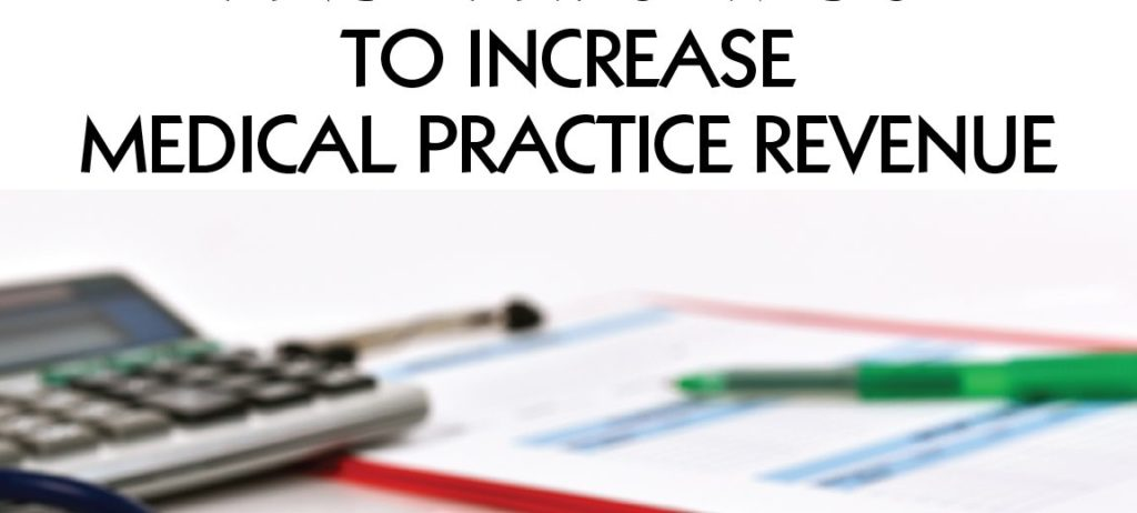 Increase-Medical-Practice-Revenue
