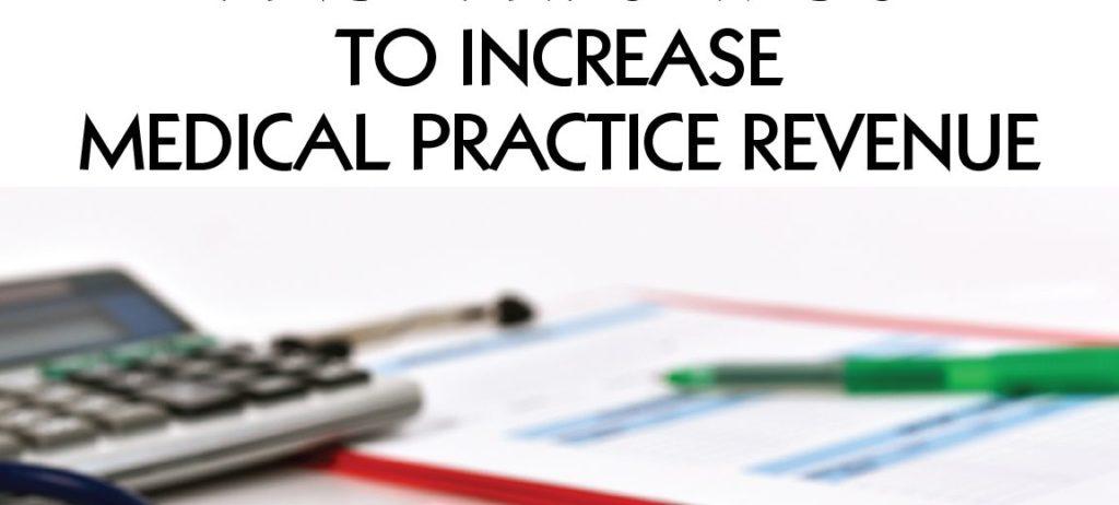 Increase-Medical-Practice-Revenue